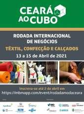 Governo do Estado do Ceará e BID promovem a 1ª Rodada Internacional de Moda nos dias 13,14 e 15 de abril